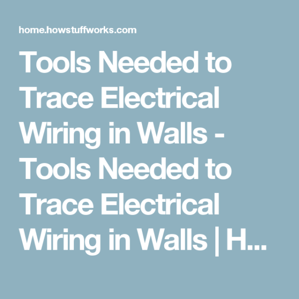 How To Trace Electrical Wiring In A Wall