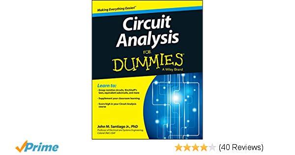 Circuit Analysis For Dummies  John Santiago  9781118493120  Amazon