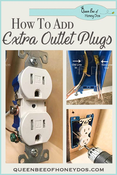 How To Add Additional Outlet Plugs • Queen Bee Of Honey Dos