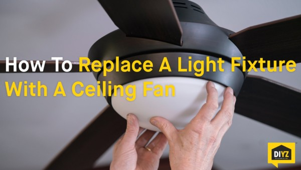 How To Replace A Light Fixture With A Ceiling Fan 2018 Bedroom