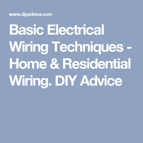 Basic Electrical Wiring Techniques