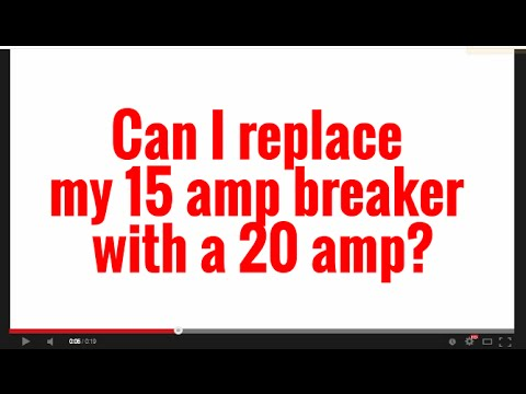 Can I Replace My 15 Amp Breaker With A 20 Amp