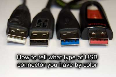 How To Tell What Type Of Usb Connector You Have By Color