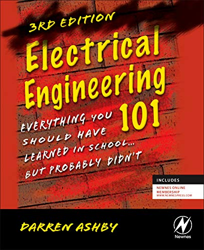 Pdf] Electrical Engineering 101, Third Edition  Everything You