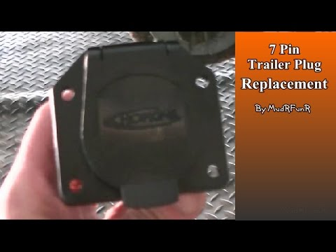 7 Pin Trailer Plug Replacement