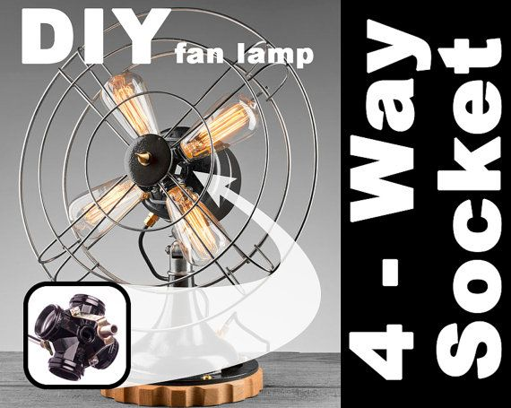 Four Way Light Socket, Create Your Own Fan Lamp, Diy, Repurpose