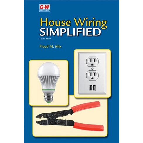 House Wiring Simplified (hardcover) (floyd M  Mix)   Target