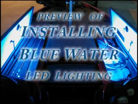 Installing Blue Water Led Lighting