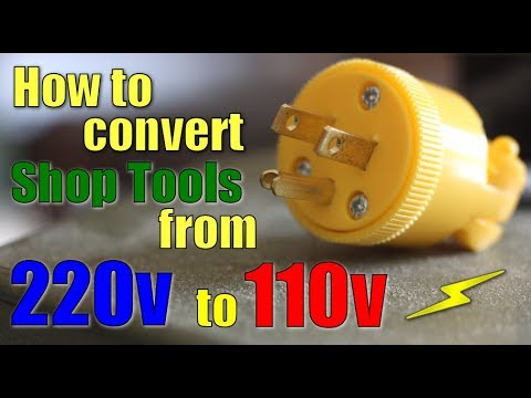 Shop Work  How To Convert 220v To 110v