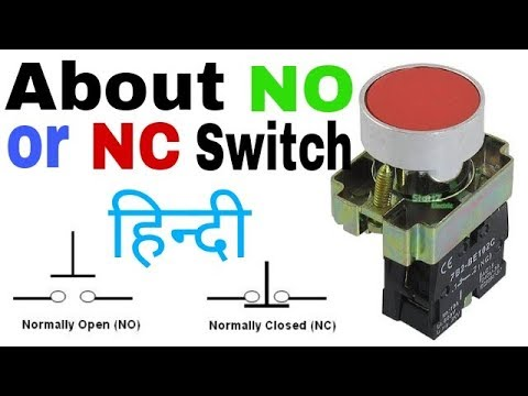 What Is No Or Nc Switches In Hindi  Normally Open And Normally